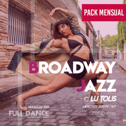 BROADWAY JAZZ - Lucila Tolis - ONLINE ZOOM MIÉRCOLES 21:30 HS -  PACK MAYO