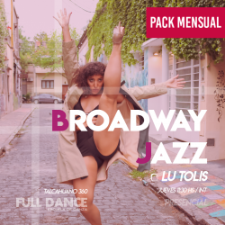 BROADWAY JAZZ - Lucila Tolis - ONLINE ZOOM JUEVES 11:30 HS -   PACK MAYO
