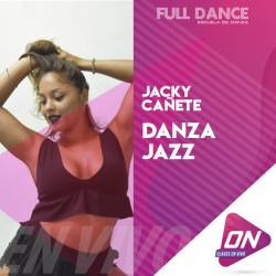 Jazz - Jacky Cañete. Lunes 13/07 20:00hs. Clases Online en Vivo