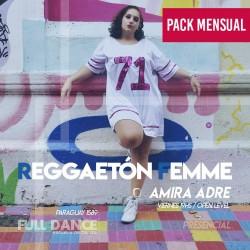 REGGAETÓN - Amira Adre - ONLINE ZOOM VIERNES 19:00 HS - PACK MAYO