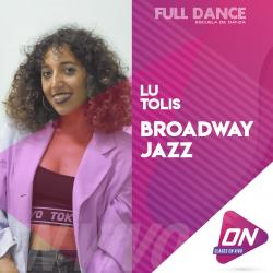 Broadway Jazz - Lu Tolis. Lunes 13/07 17:00hs. Clases Online en Vivo