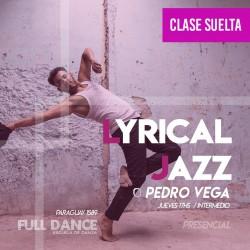 LYRICAL JAZZ - Pedro Vega - ONLINE ZOOM JUEVES 17:00 HS -  06 DE MAYO