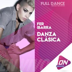 Danza Clásica - Fer Ibarra. Jueves 29/10 12:00hs. Clases Online en Vivo