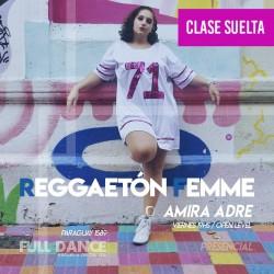 REGGAETÓN - Amira Adre - ONLINE ZOOM VIERNES 19:00 HS - 07 DE MAYO