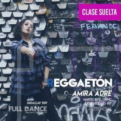 REGGAETÓN - Amira Adre - CLASE SUELTA ONLINE ZOOM MARTES 19:00 HS - 11 DE MAYO