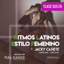 RITMOS LATINOS/ESTILO FEMENINO - Jacky Cañete - CLASE SUELTA - ONLINE ZOOM MARTES 20:00 HS - 11 DE MAYO