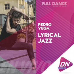 Lyrical Jazz - Pedro Vega. Lunes 13/07 18:30hs. Clases Online en Vivo