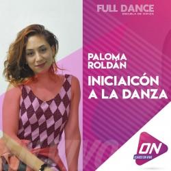 Iniciación a la Danza 8 a 11 Años - Paloma Roldán. Miércoles 08/07 16:00hs. Clases Online en Vivo