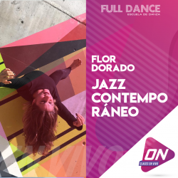 Jazz Contemporáneo - Flor Dorado. Miércoles 27/05 12:00hs. Clases Online en Vivo