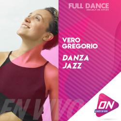 Danza Jazz - Vero Gregorio. Martes 18/08 21:00hs. Clases Online en Vivo