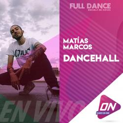 Dancehall - Matías Marcos. Lunes 13/07 16:00hs. Clases Online en Vivo