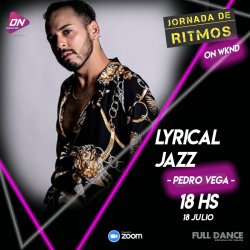 Lyrical Jazz. Pedro Vega. 18/07 18hs. Jornada de Ritmos ON WKND