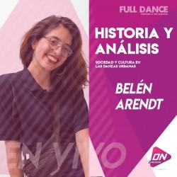 Hist. y analisis. Sociedad y cultura en las danzas urbanas - Belen Arendt. Lunes 24/08 11:30hs. Clases Online en Vivo