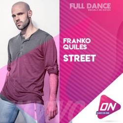 Street - Franco Quiles. Lunes 26/10 18:00hs. Clases Online en Vivo