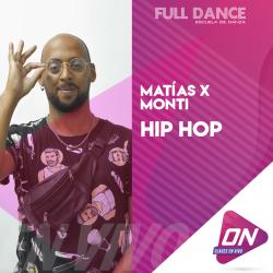 Hip Hop - Matías Monti. Jueves 09/07 12:00hs. Clases Online en Vivo