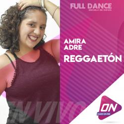 Reggaetón - Amira Adre. Martes 14/07 20:00hs. Clases Online en Vivo