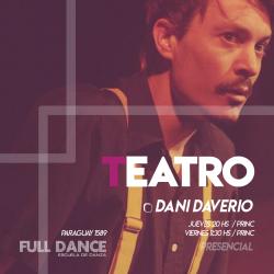 TEATRO FISICO  - Daniel Daverio - Presencial LUNES 21:00 HS - 23 y 30 de  AGOSTO