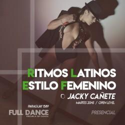 RITMOS LATINOS/ESTILO FEMENINO - Jacky Cañete - Presencial MARTES 20:00 HS - PACK AGOSTO