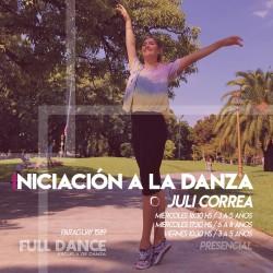 INICIACIÓN A LA DANZA  - Julieta Correa (3 a 5 años)  - Presencial MIÉRCOLES 17:00 HS - PACK AGOSTO