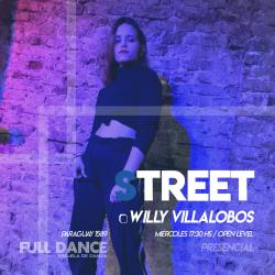 STREET - Willy Villalobos - Presenciales MIÉRCOLES 17:30 HS - PACK AGOSTO