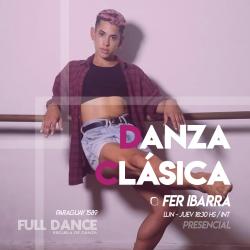 DANZA CLÁSICA - Fer Ibarra - Presencial JUEVES 18:30 HS - PACK AGOSTO