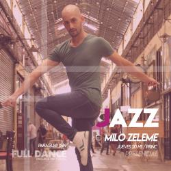 DANZA JAZZ - Milo Zeleme - Presencial JUEVES 20:00 HS -  PACK AGOSTO