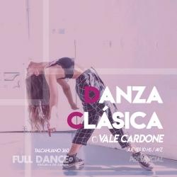 DANZA CLÁSICA - Vale Cardone Fulop - Presencial JUEVES 10:00 HS - PACK AGOSTO