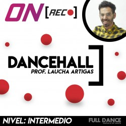 Dancehall. Laucha Artigas. Nivel: Intermedio