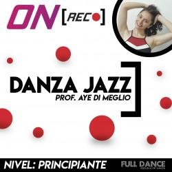 Danza Jazz - Aye Di Meglio. Nivel: Principiante