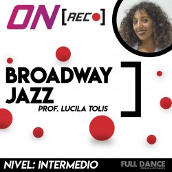 Broadway Jazz. Lucila Tolis. Nivel: Intermedio