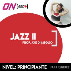 Danza Jazz 2 - Aye Di Meglio. Nivel: Principiante